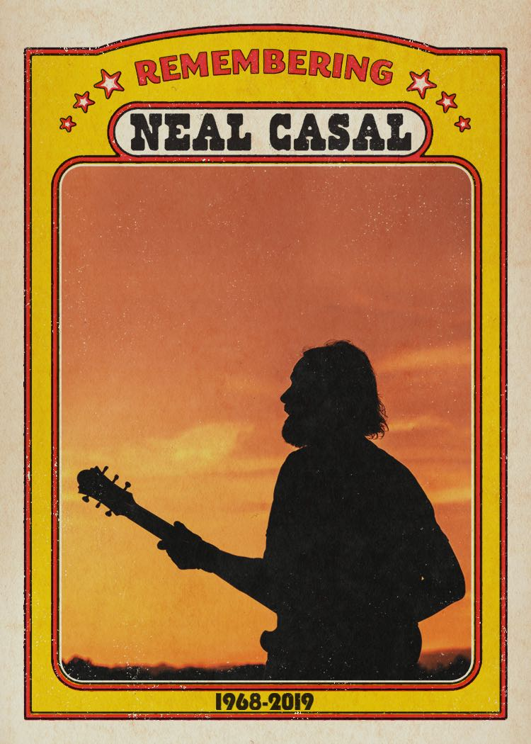 A Celebration of the Life & Music of the Late Neal Casal